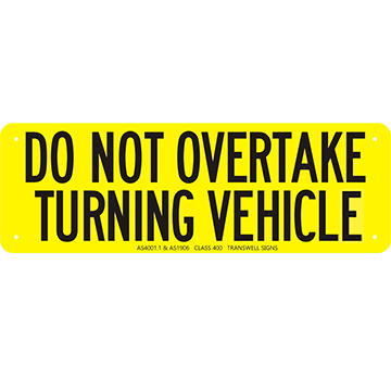 Do Not Overtake Sign Alloy Plate