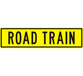 Road Train Sign 1020 x 250 Alloy Plate